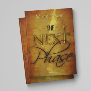 The Next Phase by Mark Baker